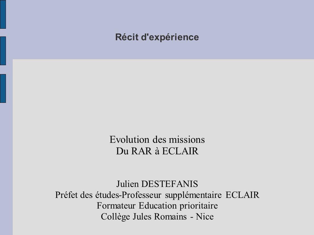 Evolution des missions Du RAR à ECLAIR