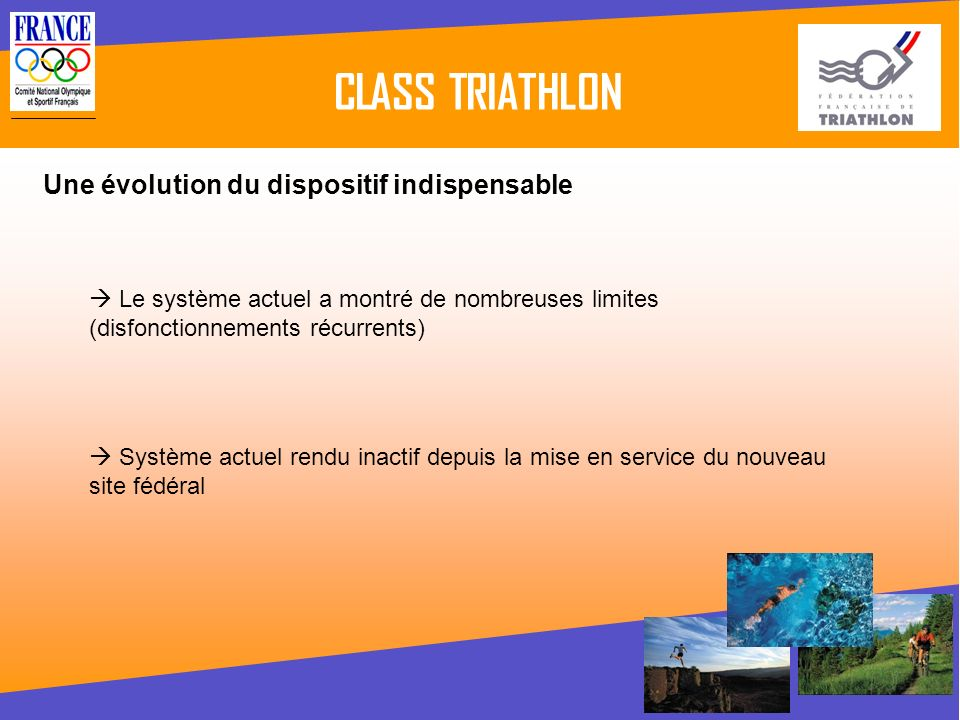 CLASS TRIATHLON Une évolution du dispositif indispensable