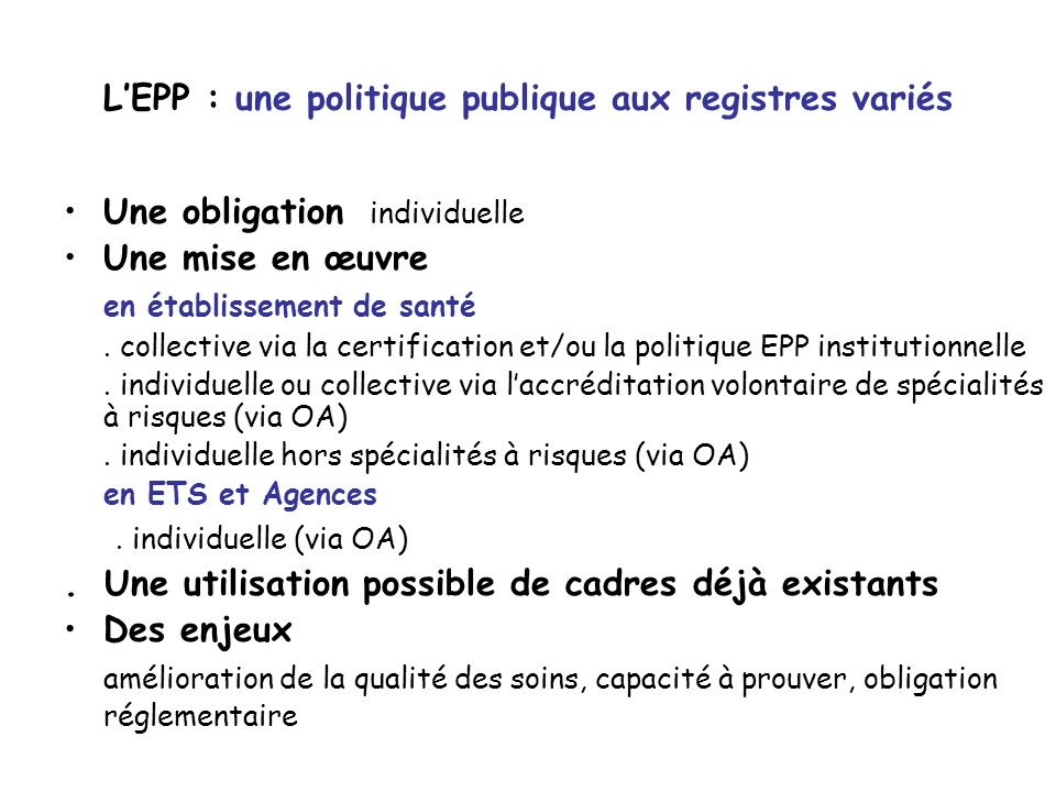 L'EPP : une politique publique aux registres variés