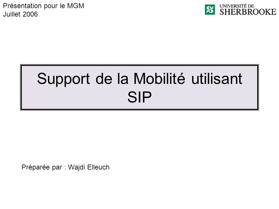 Support de la Mobilité utilisant SIP