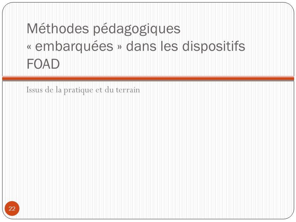 Méthodes pédagogiques « embarquées » dans les dispositifs FOAD