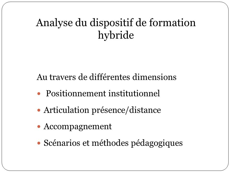 Analyse du dispositif de formation hybride