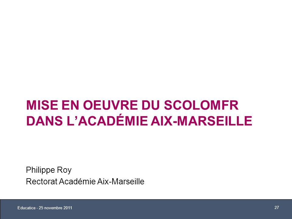 Mise en oeuvre du ScoLOMFR dans l'Académie Aix-Marseille