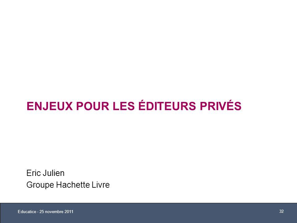 Enjeux pour les éditeurs privés