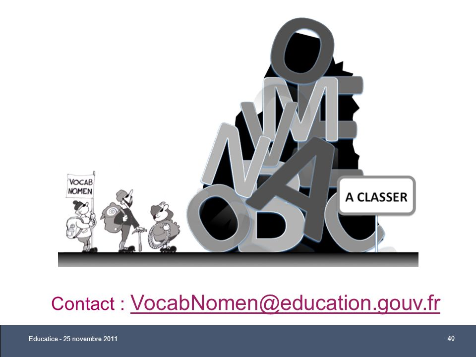 Contact : VocabNomen@education.gouv.fr