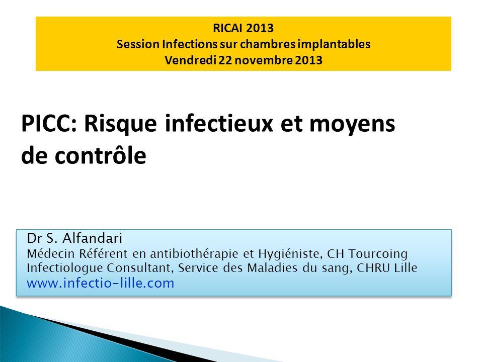 PICC: Risque infectieux et moyens de contrôle