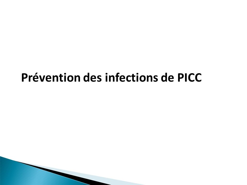 Prévention des infections de PICC