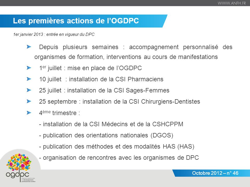 Les premières actions de l'OGDPC