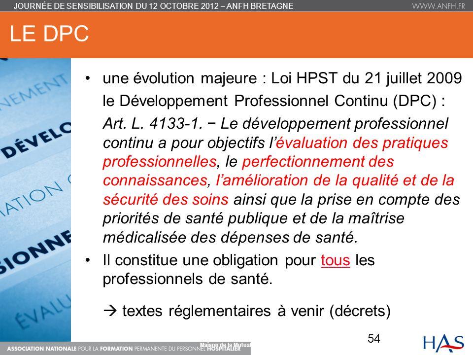 Le DPC une évolution majeure : Loi HPST du 21 juillet 2009