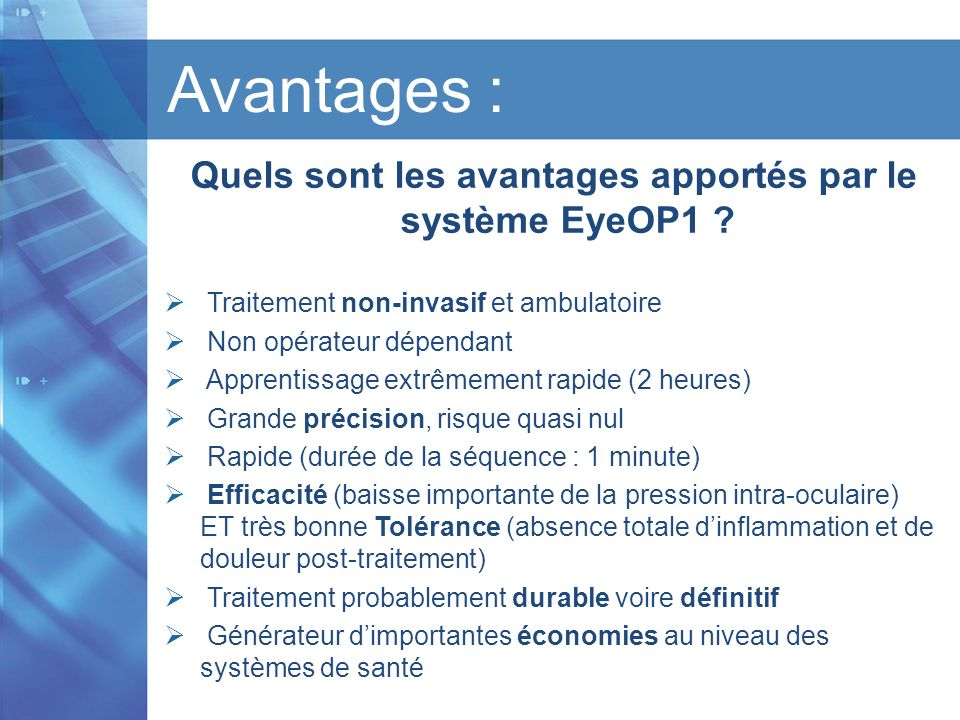 Quels sont les avantages apportés par le système EyeOP1