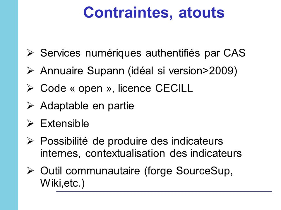 Contraintes, atouts Services numériques authentifiés par CAS