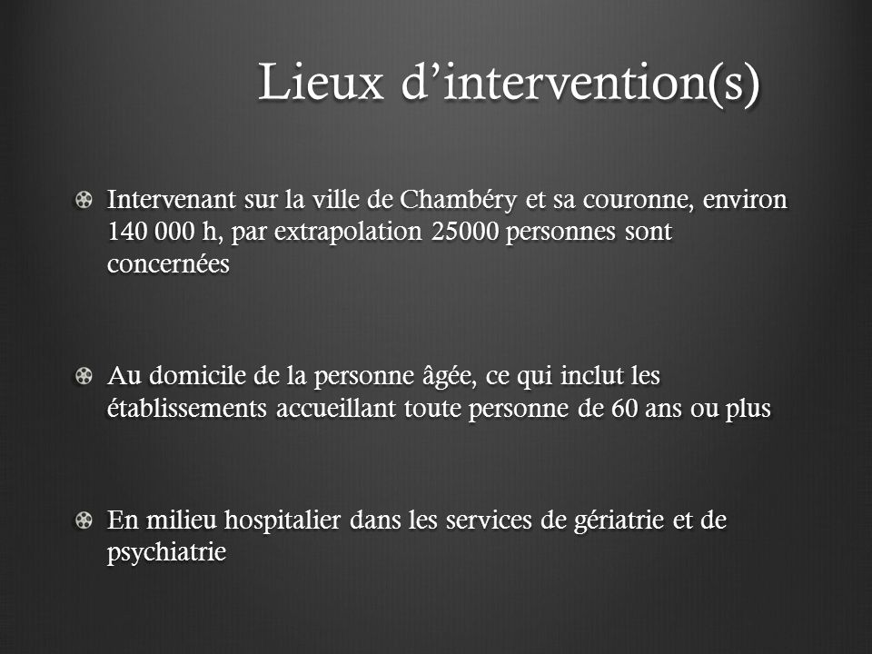 Lieux d'intervention(s)
