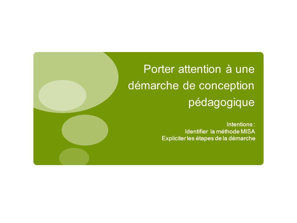Porter attention à une démarche de conception pédagogique