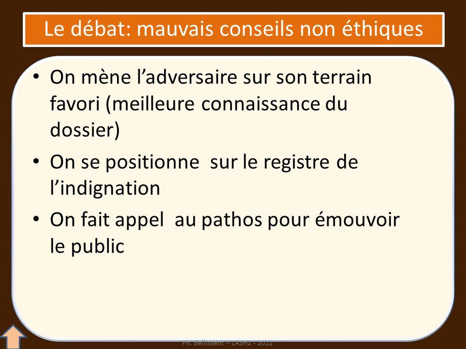 Le débat: mauvais conseils non éthiques