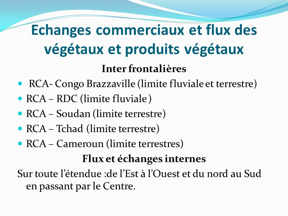 Echanges commerciaux et flux des végétaux et produits végétaux