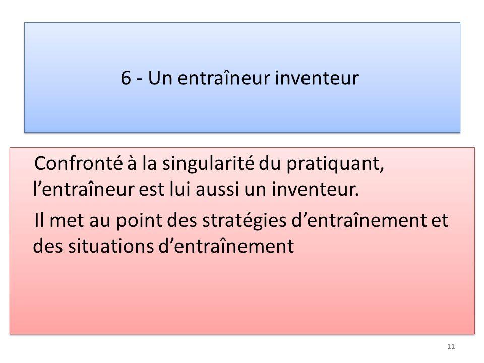 6 - Un entraîneur inventeur