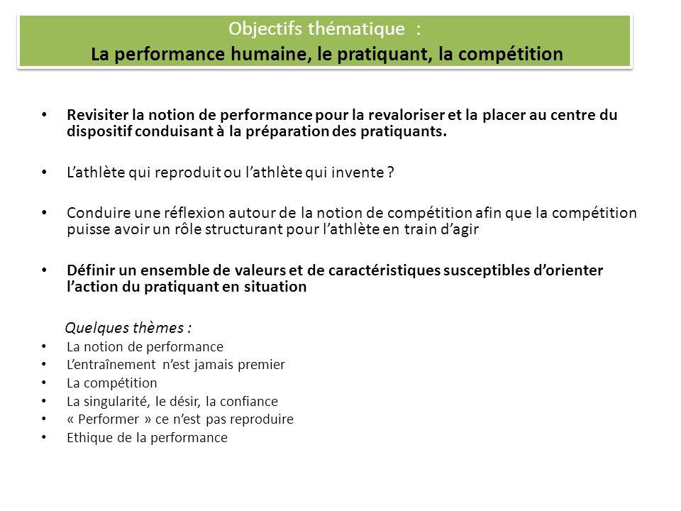 Objectifs thématique : La performance humaine, le pratiquant, la compétition