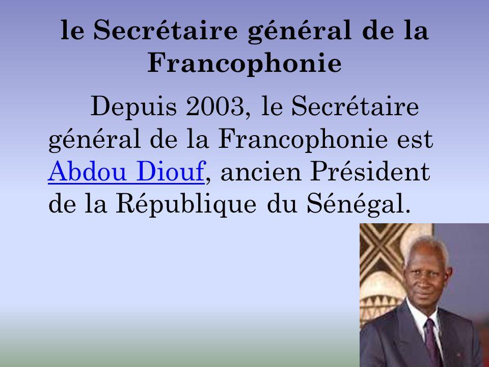 le Secrétaire général de la Francophonie