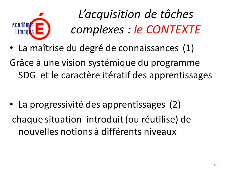 L'acquisition de tâches complexes : le CONTEXTE