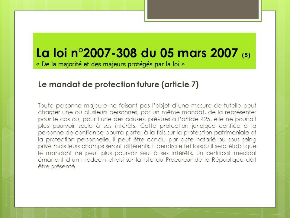 La loi n°2007-308 du 05 mars 2007 (5) « De la majorité et des majeurs protégés par la loi »