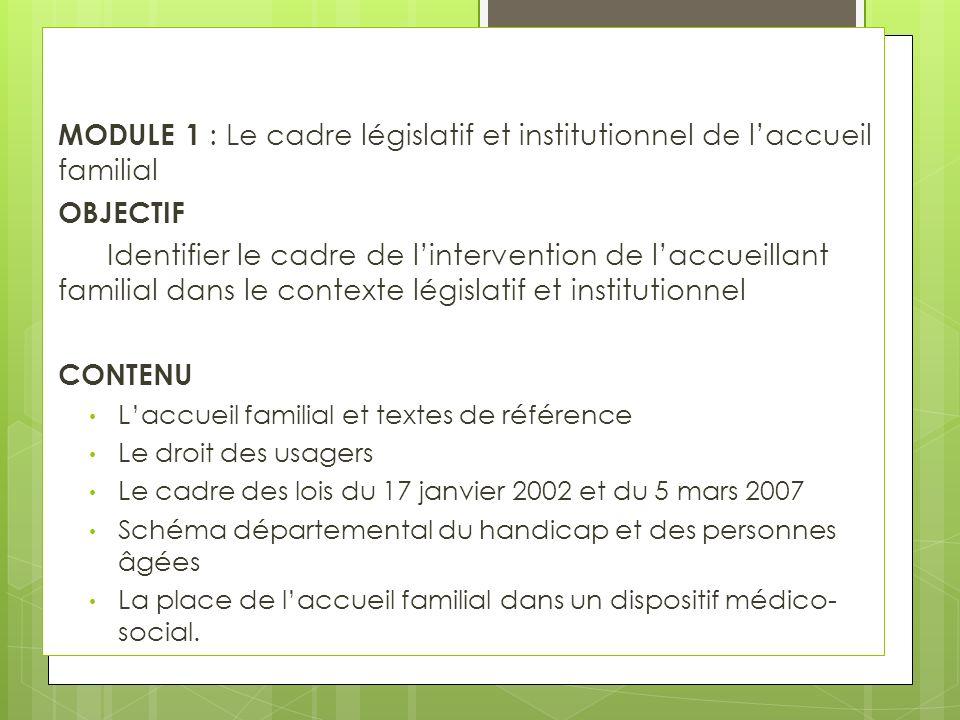 MODULE 1 : Le cadre législatif et institutionnel de l'accueil familial