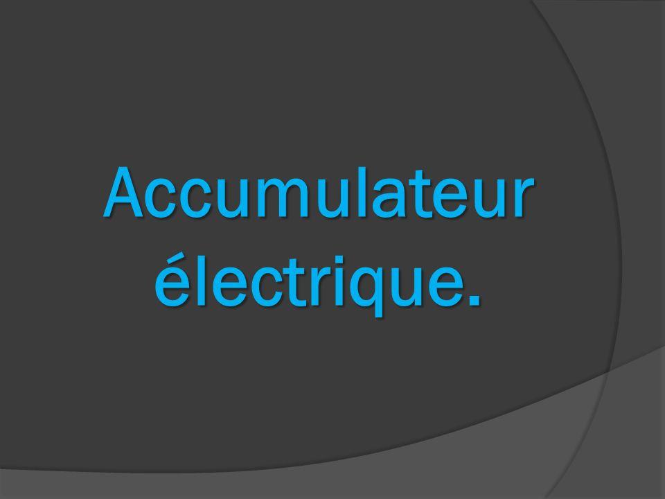 Accumulateur électrique.
