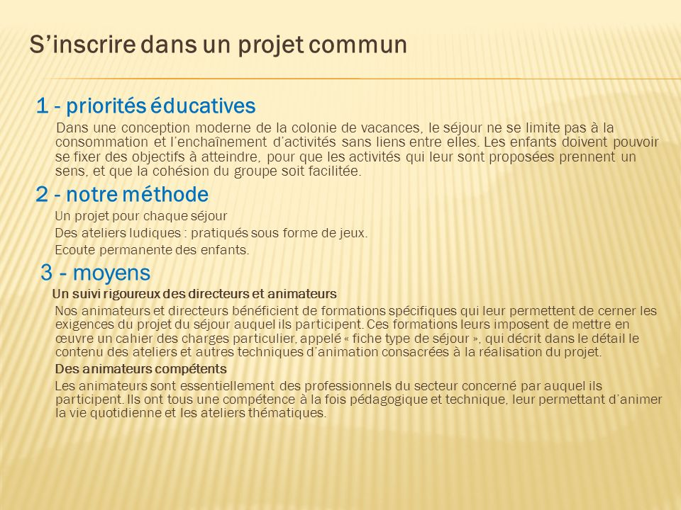 S'inscrire dans un projet commun