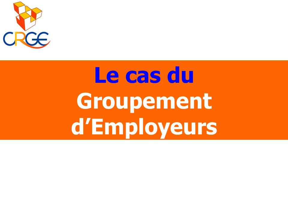 Le cas du Groupement d'Employeurs