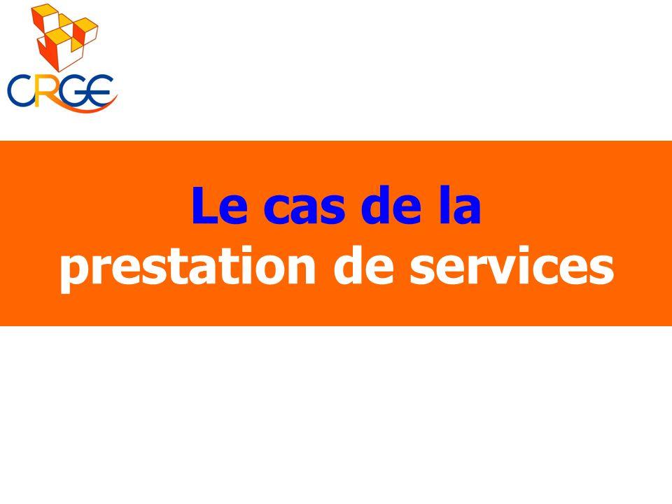 Le cas de la prestation de services