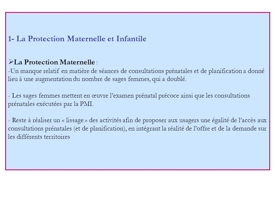 1- La Protection Maternelle et Infantile