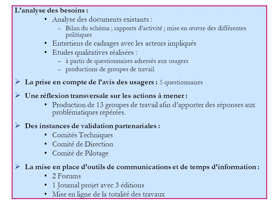 L'analyse des besoins : Analyse des documents existants :