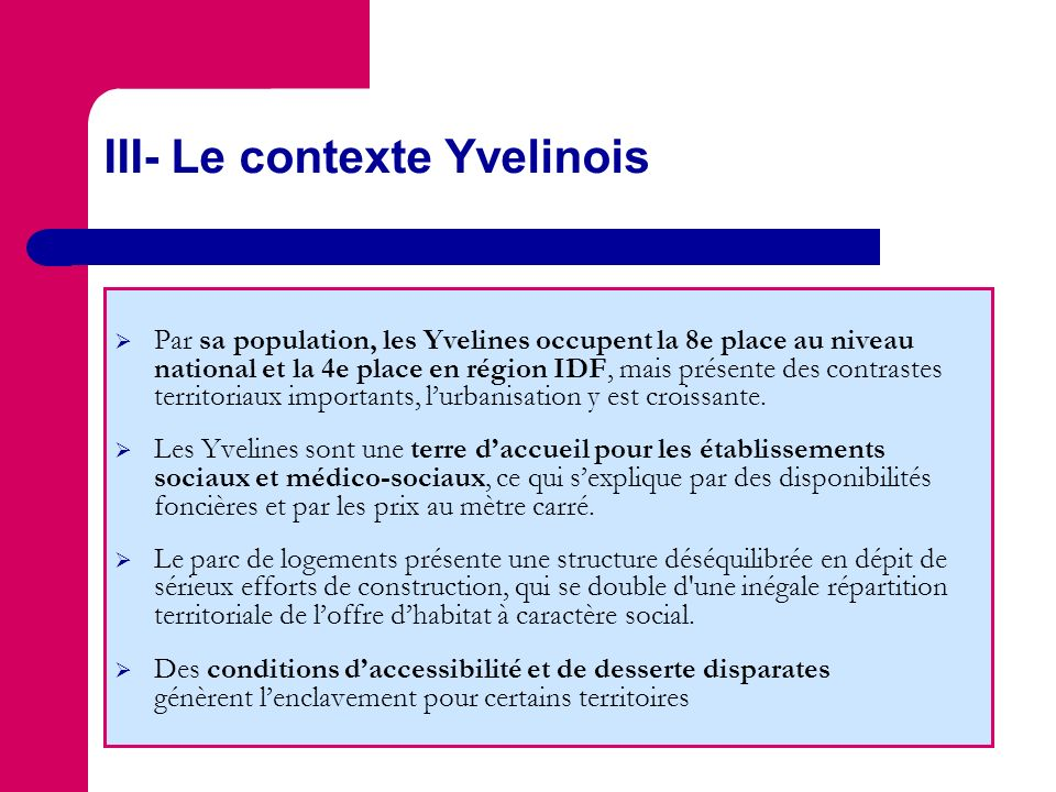 III- Le contexte Yvelinois
