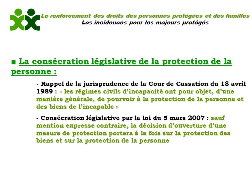 ■ La consécration législative de la protection de la personne :