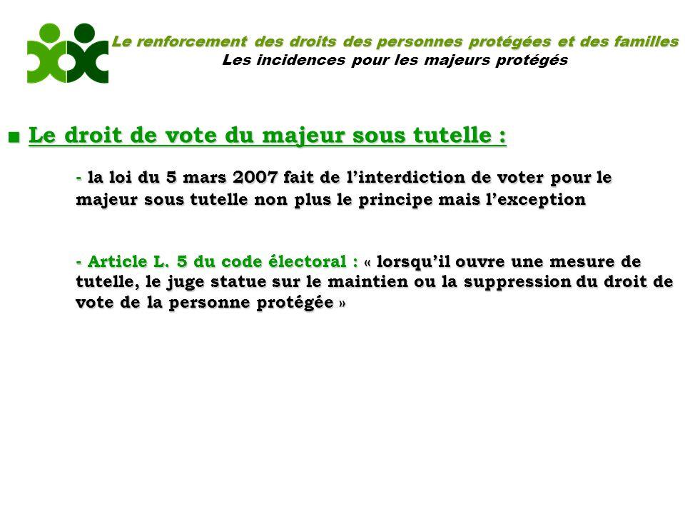■ Le droit de vote du majeur sous tutelle :