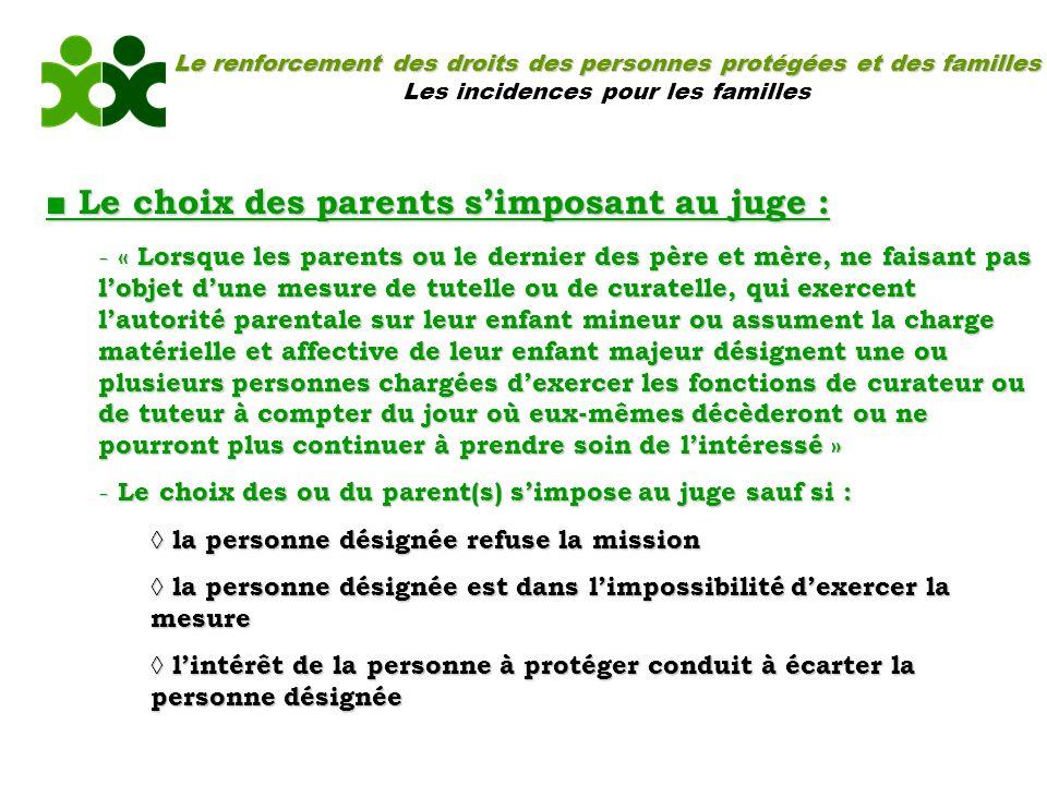 ■ Le choix des parents s'imposant au juge :