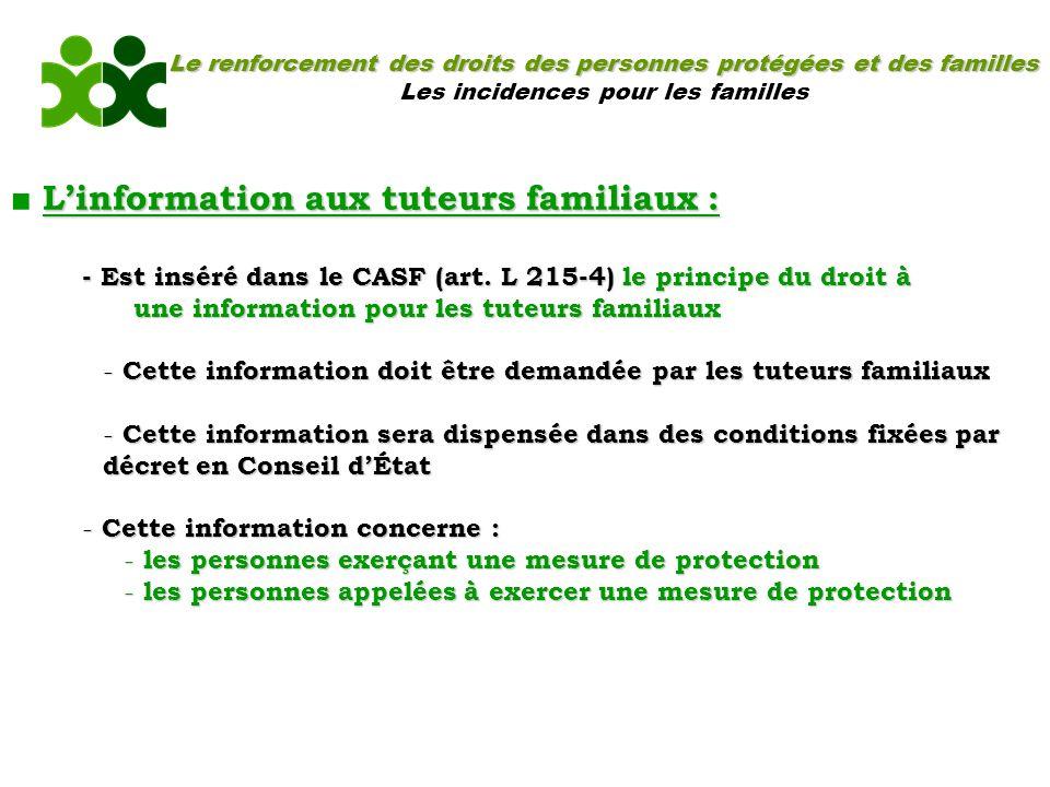 ■ L'information aux tuteurs familiaux :