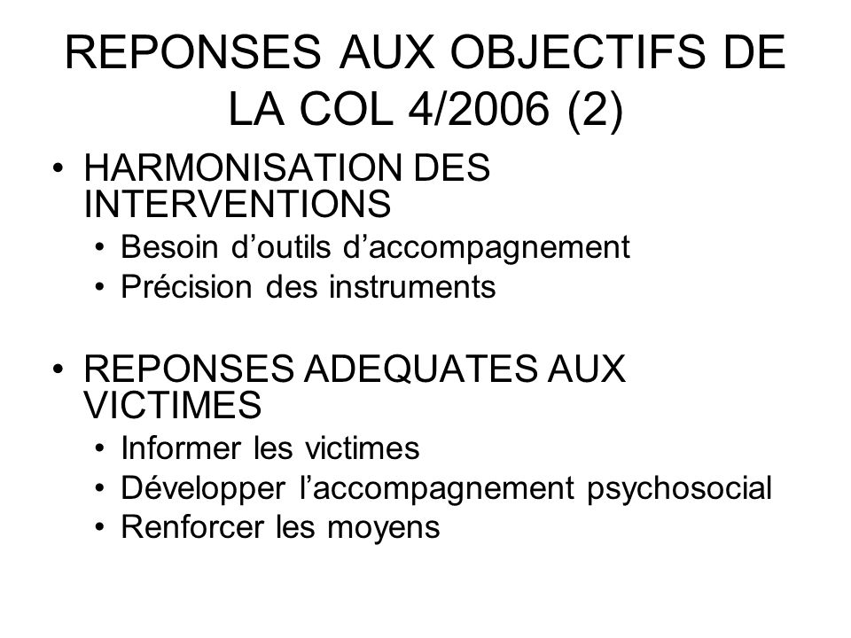 REPONSES AUX OBJECTIFS DE LA COL 4/2006 (2)