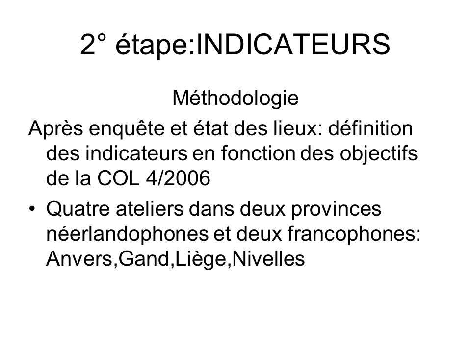 2° étape:INDICATEURS Méthodologie