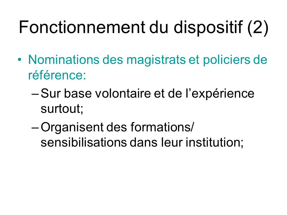 Fonctionnement du dispositif (2)