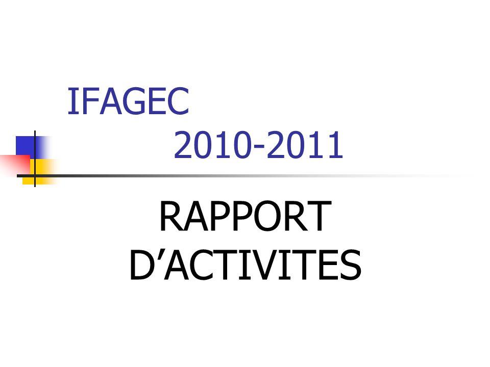 IFAGEC 2010-2011 RAPPORT D'ACTIVITES