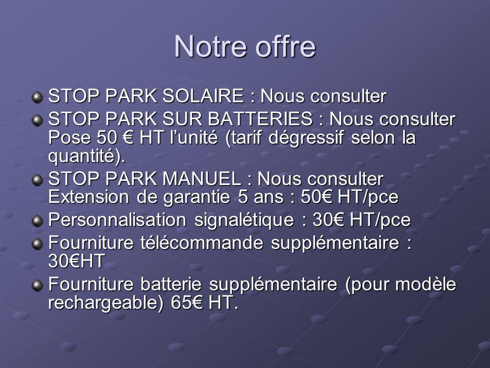 Notre offre STOP PARK SOLAIRE : Nous consulter