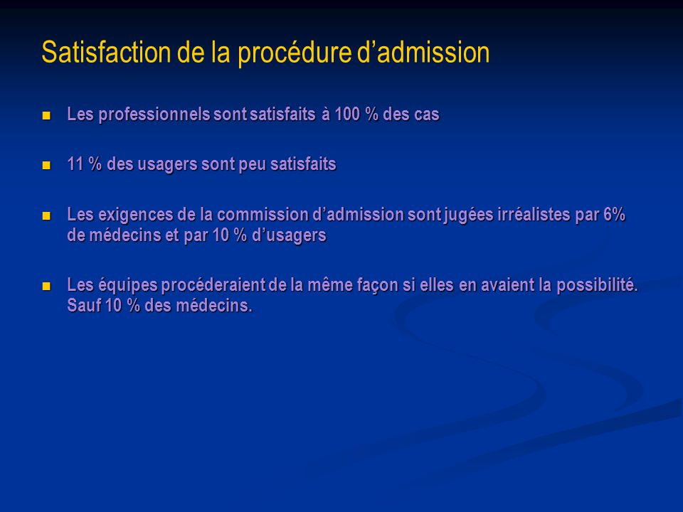 Satisfaction de la procédure d'admission