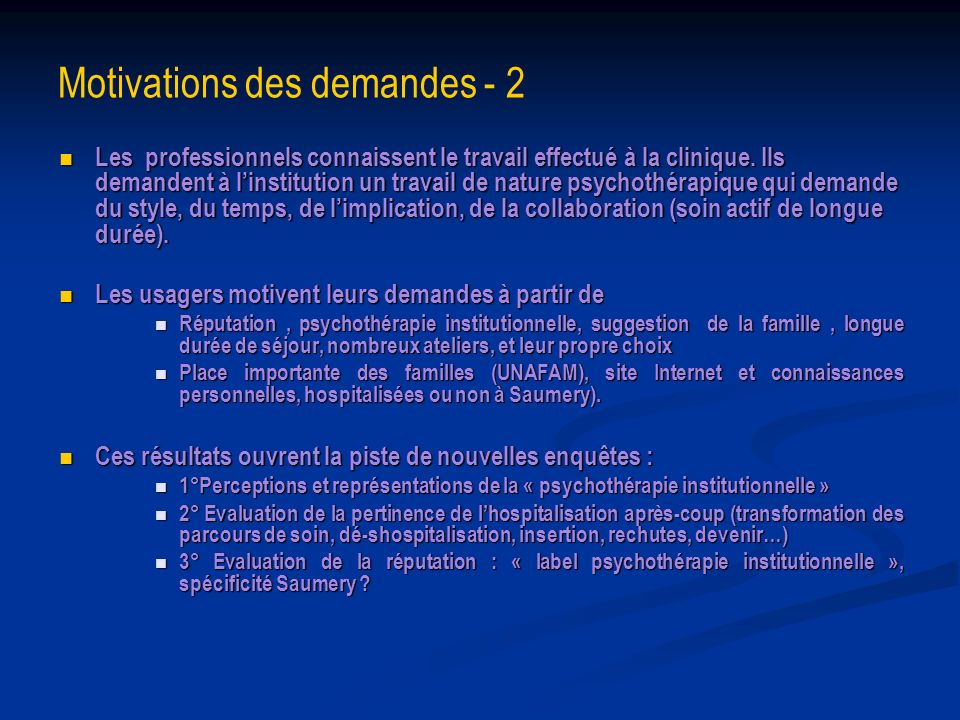 Motivations des demandes - 2