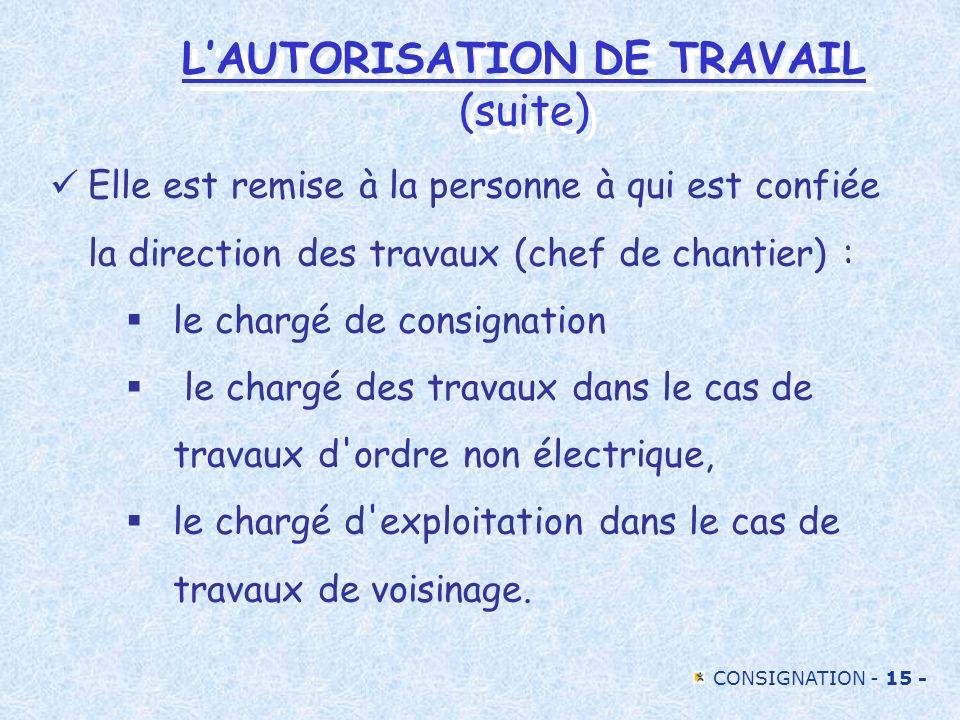 L'AUTORISATION DE TRAVAIL (suite)