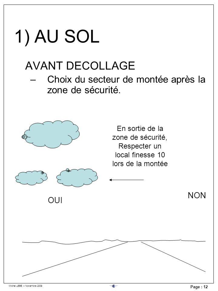 2) Décollage et montée Décollage Montée Fin de montée :