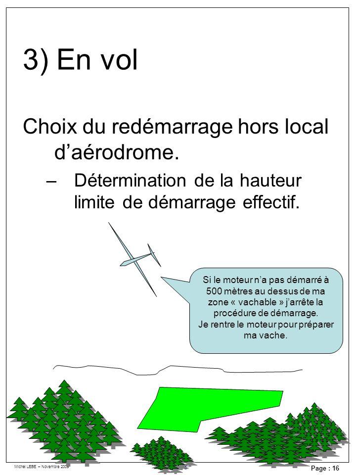 3) En vol Choix du redémarrage hors local d'aérodrome.