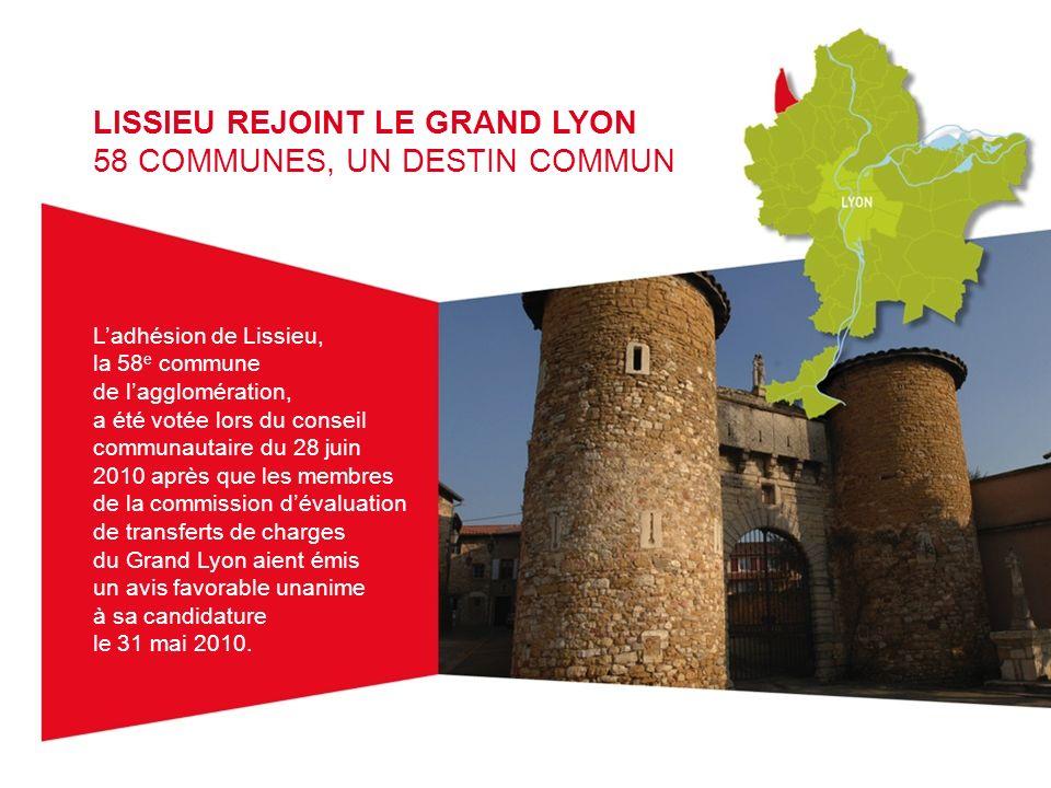 LISSIEU REJOINT LE GRAND LYON 58 COMMUNES, UN DESTIN COMMUN