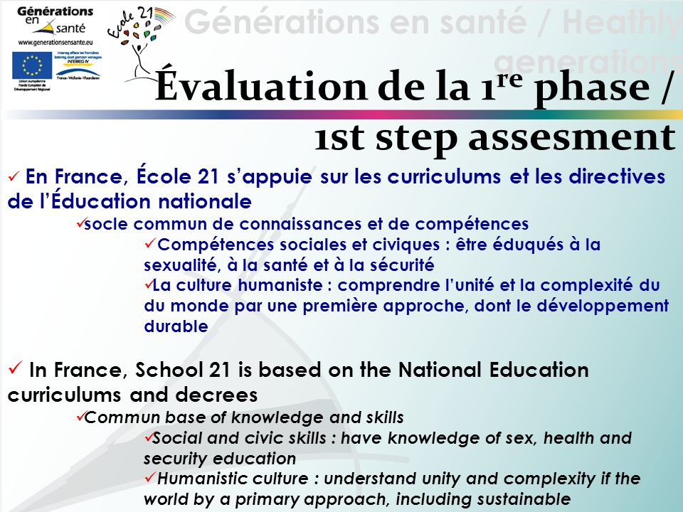 Évaluation de la 1re phase / 1st step assesment