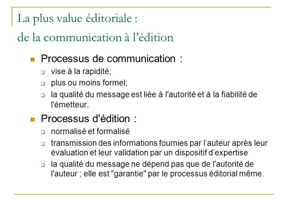 La plus value éditoriale : de la communication à l'édition