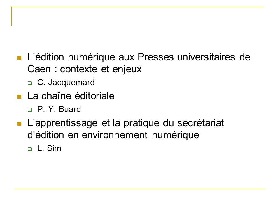 L'édition numérique aux Presses universitaires de Caen : contexte et enjeux